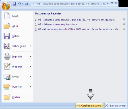 Botão Office - Opções do Word